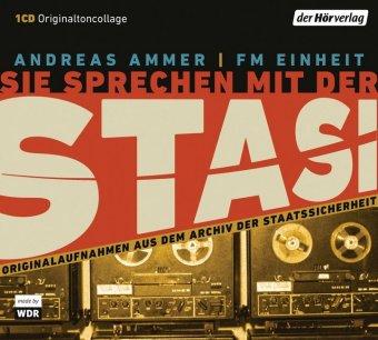 Sie sprechen mit der Stasi, 1 Audio-CD