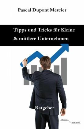 Tipps und Tricks für Kleine und mittlere Unternehmen