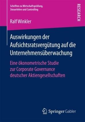 Auswirkungen der Aufsichtsratsvergütung auf die Unternehmensüberwachung