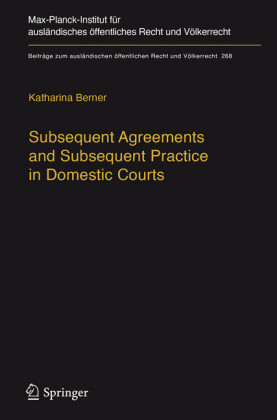 Subsequent Agreements and Subsequent Practice in Domestic Courts
