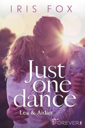 Just one dance - Lea & Aidan