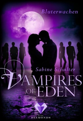 Vampires of Eden: Bluterwachen (Der Spin-off zur romantischen Vampir-Reihe Melody of Eden)