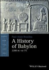 A History of Babylon, 2200 BC - AD 75,