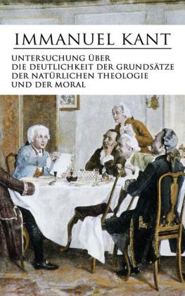 Untersuchung über die Deutlichkeit der Grundsätze der natürlichen Theologie und der Moral
