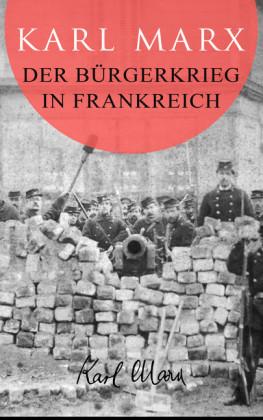 Der Bürgerkrieg in Frankreich