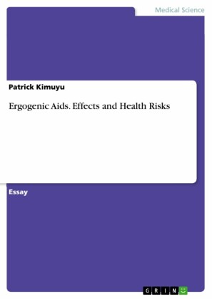 Ergogenic Aids. Effects and Health Risks