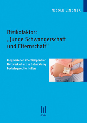 Risikofaktor: 'Junge Schwangerschaft und Elternschaft'