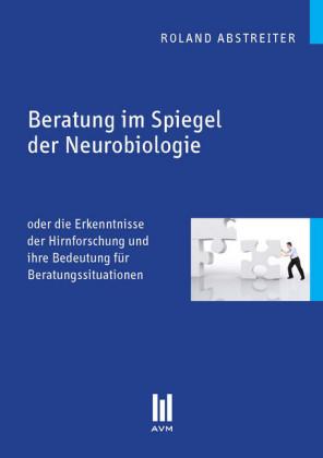 Beratung im Spiegel der Neurobiologie