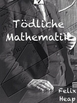 Tödliche Mathematik