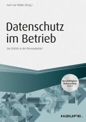 Datenschutz im Betrieb - Die DSGVO in der Personalarbeit
