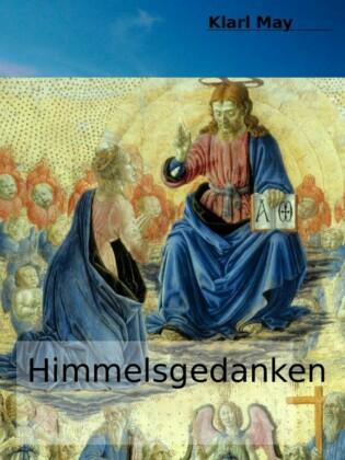 Himmelsgedanken von Karl May