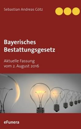 Bayerisches Bestattungsgesetz