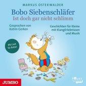 Bobo Siebenschläfer - Ist doch gar nicht schlimm, 1 Audio-CD Cover