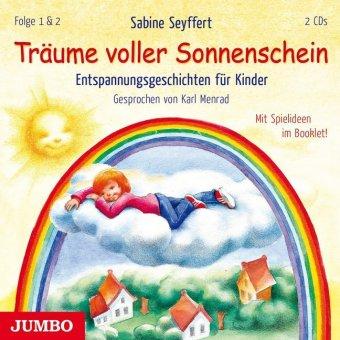 Träume voller Sonnenschein - Entspannungsgeschichten für Kinder, 2 Audio-CDs