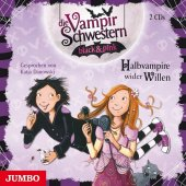 Die Vampirschwestern black & pink - Halbvampire wider Willen, 2 Audio-CDs