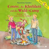 Conni, das Kleeblatt und das Wald-Camp, 2 Audio-CDs
