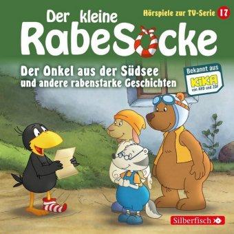 Der kleine Rabe Socke - Der Onkel aus der Südsee und andere rabenstarke Geschichten, 1 Audio-CD