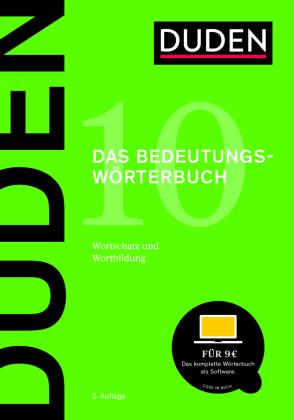 Der Duden Band 10: Bedeutungswörterbuch