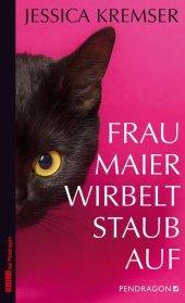 Frau Maier wirbelt Staub auf Cover