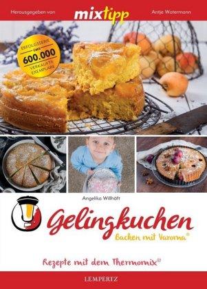 mixtipp: Gelingkuchen - Backen mit Varoma®