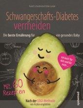 Schwangerschaftsdiabetes vermeiden