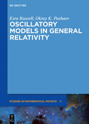 Oscillatory Models in General Relativity