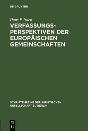 Verfassungsperspektiven der Europäischen Gemeinschaften