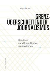 Grenzüberschreitender Journalismus