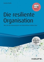 Die resiliente Organisation - inkl. Arbeitshilfen online