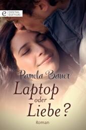 Laptop oder Liebe?
