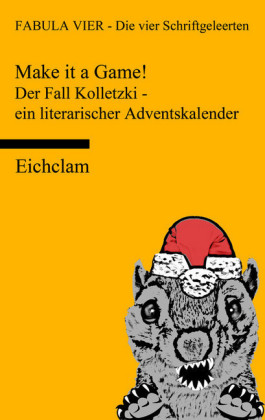 Make it a game! Der Fall Kolletzki - ein literarischer Adventskalender