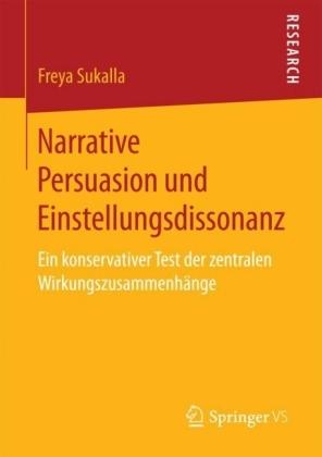 Narrative Persuasion und Einstellungsdissonanz