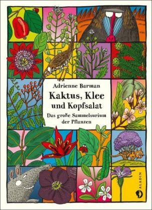 Kaktus, Klee und Kopfsalat