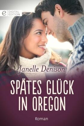 Spätes Glück in Oregon