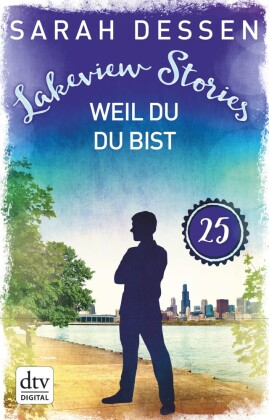 Lakeview Stories 25 - Weil du du bist