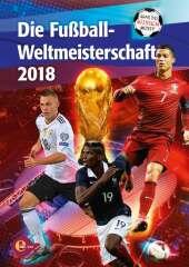 Die Fußball-Weltmeisterschaft 2018