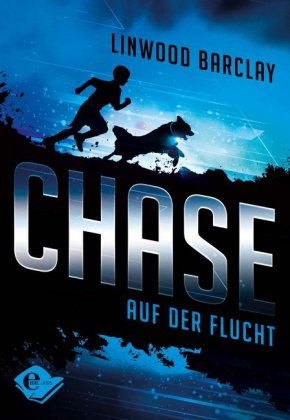 Chase, Auf der Flucht