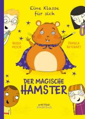 Eine Klasse für sich - Der magische Hamster