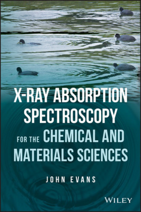 X-ray Absorption Spectroscopy for the Chemical and Materials Sciences