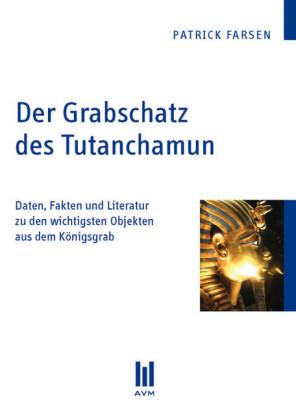 Der Grabschatz des Tutanchamun