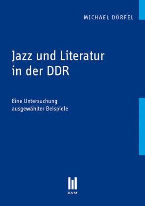 Jazz und Literatur in der DDR