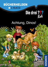 Die drei ??? Kids, Bücherhelden 2. Klasse, Achtung, Dinos!; .