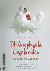Philosophische Geschichten für Kinder und Jugendliche