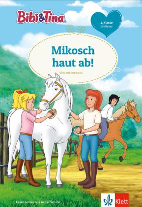 Bibi & Tina - Mikosch haut ab!