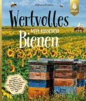 Wertvolles von unseren Bienen Cover