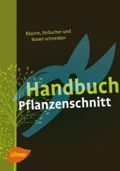 Handbuch Pflanzenschnitt