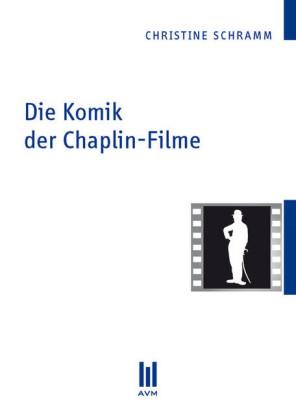 Die Komik der Chaplin-Filme