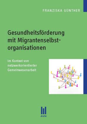 Gesundheitsförderung mit Migrantenselbstorganisationen