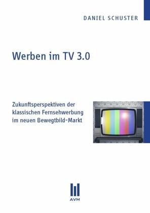 Werben im TV 3.0