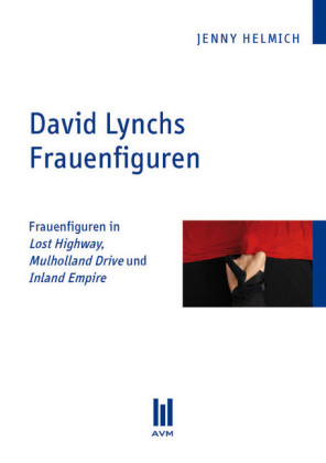 David Lynchs Frauenfiguren